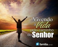 Familia.com.br | Vivendo a vida pelo caminho do Senhor.