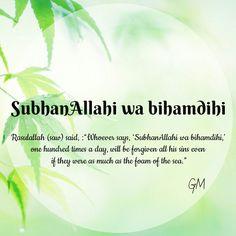 SubhanAllahi wa bihamdihi