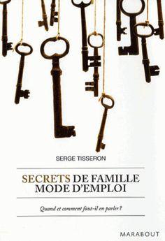 Secrets de famille mode d'emploi - Serge Tisseron