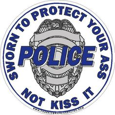 My hubby says this all the time.  So proud to be a police wife.