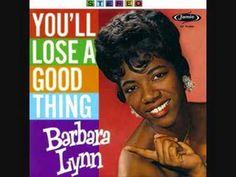Barbara Lynn - Youll Lose A Good Thing