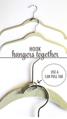 Create Double Clothes Hangers with Can Tabs ~ What a great way to double the space of your closet!
