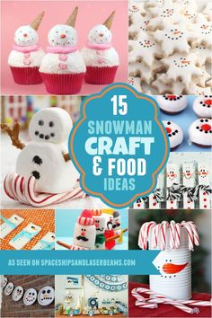 15 Cute Snowman Craft and Food Ideas - Spaceships and Laser Beams