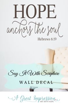 Hope Anchors The Soul! Add some inspiration to your decor with this Hebrews Bible Verse Scripture Wall Decal for your home or church