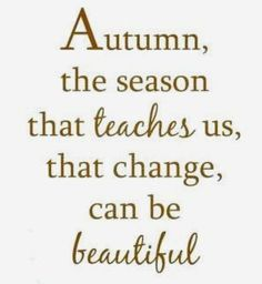 Some of poets share their love for Autumn with these quotes. Best sayings have been tagged as 11 Best Autumn Quotes - Best Sayings About Autumn! Positive Quotes, Motivational Quotes, Inspirational Quotes, Great Quotes, Quotes To Live By, Autumn Quotes And Sayings, Autumn Quotes Cozy, Fall Season Quotes, Fall Poems