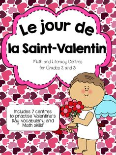 7 French Literacy and Math Centres for Valentine's Day.