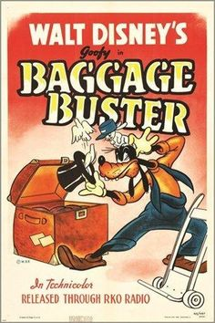 walt disney's BAGGAGE BUSTER vintage movie poster RKO 1940 GOOFY kids Brand New. Will ship in a tube. - Multiple item purchases are combined the next day and get a discount for dom Walt Disney Movies, Classic Disney Movies, Disney Movie Posters, Disney Movie Quotes, Classic Movie Posters, Pixar Movies, Movies 2019, Retro Cartoons, Classic Cartoons