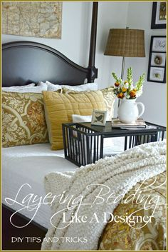 LAYERING BEDDING LIKE A DESIGNER... EASY TIPS AND TRICKS