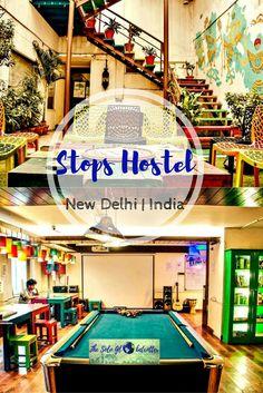 Stops Hostel | New Delhi | India | Hostels in Delhi | Transit hostels | Places during transit in Delhi | Backpacking hostels in Delhi