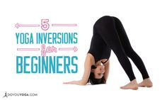 Inversions arent always Scorpions and Handstands! Here are 5 great inversions for beginners to practice to help you move up to the more advanced poses. - My Yoga Slim Vinyasa Yoga, Yoga Inversions, Ashtanga Yoga, Yoga Sequences, Handstands, Yoga Headstand, Cardio Workout At Home, Workouts, Sup Yoga