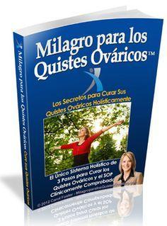 Libro: Milagro Para Los Quistes Ováricos™ PDF por Carol Foster. Descargar » https://docs.google.com/file/d/0B3Qy_oysHpgbTDlkbTNVdlh1T3c/edit?pli=1