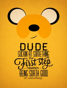 sucking at something.is the first step poster - Google Search