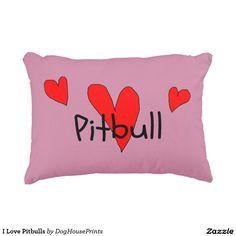 I Love Pitbulls Accent Pillow
