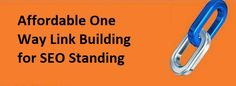 Affordable #OneWay #LinkBuilding for SEO Standing – #SEO #backlinks