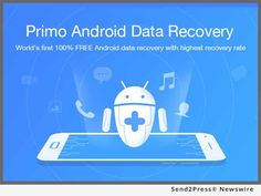 PrimoSync Inc., a pioneering developer of iOS and Android, today proudly released its 100 percent FREE and competent data recovery flagship – Primo Android Data Recovery for all Android users. Embedded with the most innovative technology, it fully helps Android users deep-scan every inch of data to make sure of the highest data recovery rate.