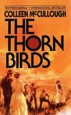The Thorn Birds by Colleen McCullough.  Good book.  I read it after watching the miniseries in the early 80's.