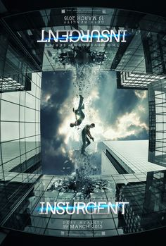 Teaser poster. The Divergent Series: #Insurgent, In Theaters 19/03/15. #Insurgent   Facebook: https://facebook.com/TheDivergentSeries Twitter: https://twitter.com/Divergent_AU Instagram: https://instagram.com/TheDivergentSeries Pinterest: http://pinterest.com/InsurgentMovie/ Website: http://www.TheDivergentSeries.com Follow 'DivergentSeries' on Snapchat