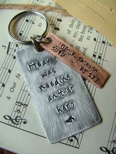 Heaven Was Needing Another Hero Custom Hand Stamped Mixed Metals Key Chain by MyBella  https://www.facebook.com/MyBellaByLizLollar