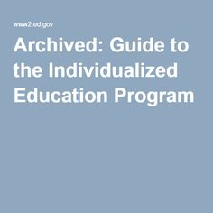 Archived: Guide to the Individualized Education Program