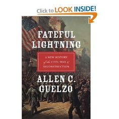 Fateful Lightning: A New History of the Civil War and Reconstruction. Reviewed by Marvin Olasky