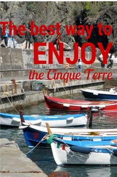 The best tips for enjoying the Cinque Terre, Italy: