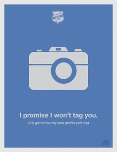 Truth and Lies funny posters - Humor series - Chicquero Graphic Design - I promise I won't tag you Camera Funny Posters, Awesome Posters, Truth And Lies, Photoshop, Poster Series, Facebook Humor, Minimalist Poster, Some Words, I Promise