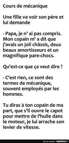 Cours de mécaniqueUne fille va voir son père et lui demande... - RIGOLOTES.fr
