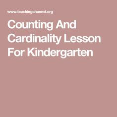 Counting And Cardinality Lesson For Kindergarten