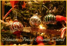 Miniature Vintage Ornament Tutorial - made with 8mm Aluminum diamond cut beads from Fire Mountain Gems