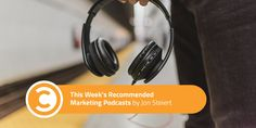 Worth A Listen: This Weeks Recommended Marketing Podcasts http://ift.tt/2yMwPWV  Podcasts are a great way to educate yourself. Whether youre on the train in the car at your desk oranywhere in between the podcasting medium is anincredible vehicleto supplement your industryknowledge. Every week we will be sharing with you a round-up of some of the best marketing podcast episodes you can find spanning the entirety of the marketing landscape.  No matter if youre new to podcasts or youre a…