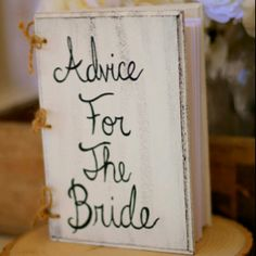 "wishes/advice/prayers/wisdom for the bride - book (above) or individual note cards (either in basket or clothespinned to twine/peach ribbon? stamped with ""mrs"" on one side?)"