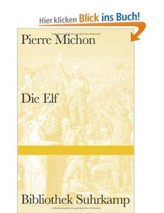 Die Elf : Pierre Michon