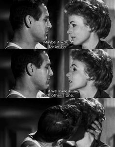 Paul Newman & Piper Laurie in The Hustler - thx Balleras-Lampley for the caption :) Paul Newman, Gena Rowlands, Nerd, Movie Lines, Faye Dunaway, Film Quotes, Cinema Quotes, Old Movie Quotes, Quote Meme