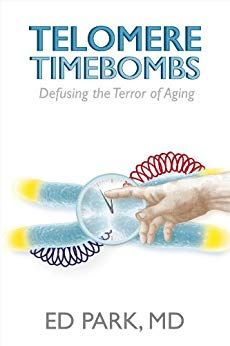 Telomere Timebombs: Defusing the Terror of Aging by Edward Park Isagenix 30 Day Cleanse, Nutritional Cleansing, Material Science, Mind Body Soul, Free Kindle Books, Good Mood, Health And Nutrition, Alter, Healthy Skin