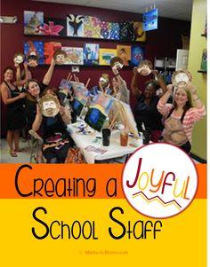 Minds in Bloom: Creating a Joyful School Staff