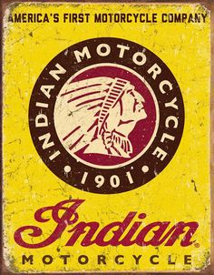 Indian Motorcycles Since 1901 Sign is a brand new vintage tin sign made to look vintage, old, antique, retro. Purchase your vintage tin sign from the Vintage Sign Shack and save. Indian Motors, Indian Motorcycles, Vintage Motorcycles, Cars And Motorcycles, Triumph Motorcycles, Motorcycle Logo, Motorcycle Companies, Motorcycle Posters, Norton Motorcycle