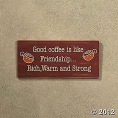 coffee is like friendship