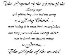 Legend of the Snowflake Christian - Bing Images . Christmas Card Verses, Christmas Tea, Christmas Quotes, Christmas Sentiments, Snowflakes For Kids, Christmas Snowflakes, Snowflake Poem, Happy Birthday Jesus, Inspirational Poems