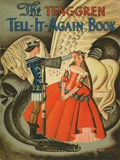 «The Tenggren Tell-It-Again Book» Illustrator Gustaf Tenggren  Year of publication 1942 Publisher Little-Brown