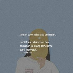 Nyesel loh nanti😌🤐 Quotes Rindu, Quotes Lucu, Quotes Galau, Tumblr Quotes, Short Quotes, People Quotes, Mood Quotes, Poetry Quotes, Best Quotes