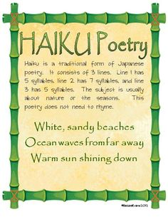 Good explanation of Haikus for my older kids. In April, the whole front of my circulation desk becomes a poetry wall. I buy cheap decorative post-its from target and the kids are allowed to write a poem on them and stick it to the wall. At the end of the month we host a poetry night and students can read one of those poems!