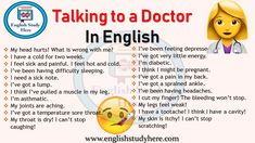 Talking to a Doctor In English, How to talk about health problems, English phrases to use at the doctors, English Conversation: English Tips, English Study, English Class, English Lessons, English English, English Writing, Teaching English Grammar, English Language Learning, English Vocabulary