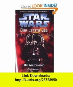 Star Wars Der letzte Jedi 10 (9783833217340) Jude Watson , ISBN-10: 3833217340  , ISBN-13: 978-3833217340 ,  , tutorials , pdf , ebook , torrent , downloads , rapidshare , filesonic , hotfile , megaupload , fileserve