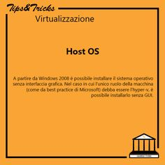 Tips&Tricks Virtualizzazione: Host OS