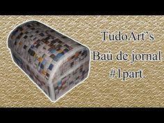 COMO FAZER BAÚ COM CANUDINHOS DE JORNAIS - YouTube