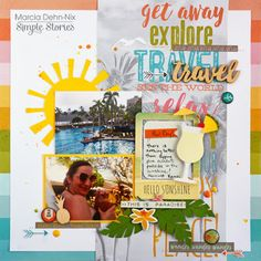 Layout from creative team member Marcia Dehn-Nix using our You Are Here collection
