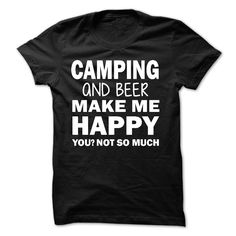 CAMPING makes me happy T Shirt, Hoodie, Sweatshirt