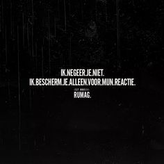 Rumag. Bescherm. Reactie. Wall Quotes, Words Quotes, Wise Words, Sayings, Qoutes, Sarcastic Quotes, Funny Quotes, Funny Memes, Best Friends Funny