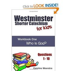 Westminster Shorter Catechism for Kids: Workbook One (Questions 1-10):  Who is God? #EasyPin