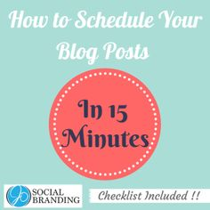 How to Schedule Your Blog Posts